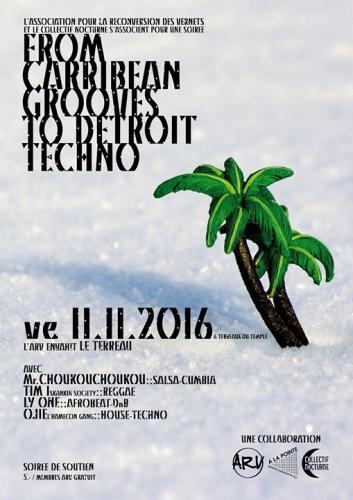 Flyer soirée soutien ARVe du 11 novembre 2016: From caribbean groove to Detroit techno